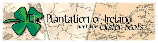 The Plantation of Ireland and the Scots-Irish